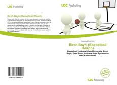 Bookcover of Birch Bayh (Basketball Coach)