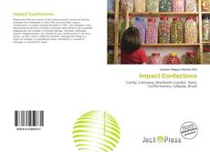 Bookcover of Impact Confections