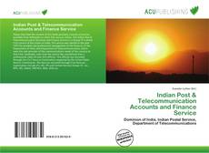 Bookcover of Indian Post & Telecommunication Accounts and Finance Service