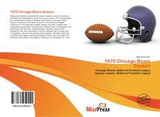Bookcover of 1970 Chicago Bears Season