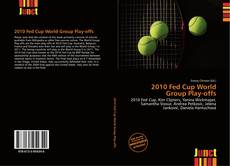 Copertina di 2010 Fed Cup World Group Play-offs