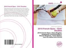 Bookcover of 2010 French Open – Girls' Doubles