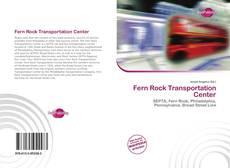 Fern Rock Transportation Center的封面