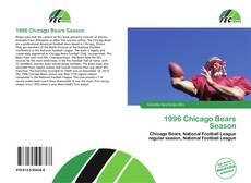 Bookcover of 1996 Chicago Bears Season