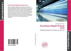 Bookcover of Fox Chase Rapid Transit Line