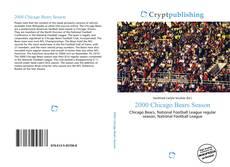 Bookcover of 2000 Chicago Bears Season