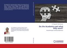 Couverture de Do the Academics get what they want?