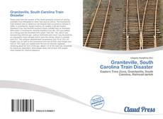 Bookcover of Graniteville, South Carolina Train Disaster
