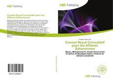 Bookcover of Conseil Royal Consultatif pour les Affaires Sahariennes