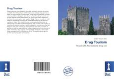 Bookcover of Drug Tourism