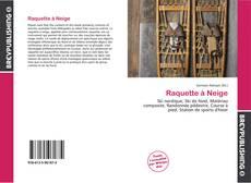 Bookcover of Raquette à Neige