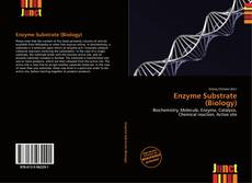 Enzyme Substrate (Biology)的封面