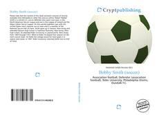 Bobby Smith (soccer) kitap kapağı