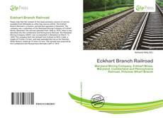 Borítókép a  Eckhart Branch Railroad - hoz