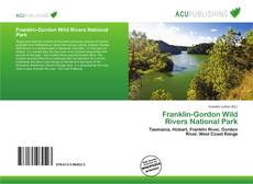 Bookcover of Franklin-Gordon Wild Rivers National Park