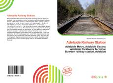 Bookcover of Adelaide Railway Station