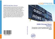 Bookcover of 2008 Chicago Bears Season