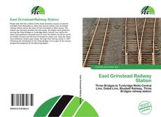 Bookcover of East Grinstead Railway Station