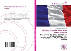 Bookcover of Histoire Constitutionnelle de la France