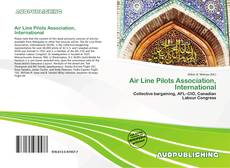 Bookcover of Air Line Pilots Association, International