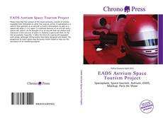 Bookcover of EADS Astrium Space Tourism Project