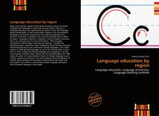 Bookcover of Language education by region