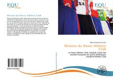 Bookcover of Histoire du Havre Athletic Club