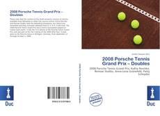 2008 Porsche Tennis Grand Prix – Doubles kitap kapağı