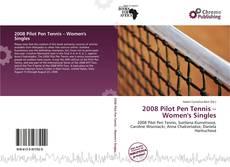Bookcover of 2008 Pilot Pen Tennis – Women's Singles
