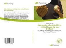 Buchcover von International cricket five-wicket hauls by Ian Botham