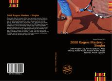 Copertina di 2008 Rogers Masters – Singles
