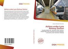 Обложка Ashton-under-Lyne Railway Station