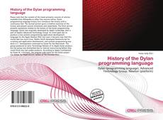 Bookcover of History of the Dylan programming language