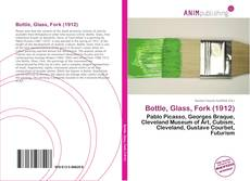 Portada del libro de Bottle, Glass, Fork (1912)