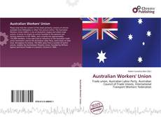 Bookcover of Australian Workers' Union