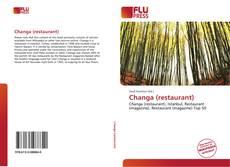 Bookcover of Changa (restaurant)