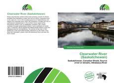 Bookcover of Clearwater River (Saskatchewan)