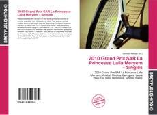 2010 Grand Prix SAR La Princesse Lalla Meryem – Singles kitap kapağı