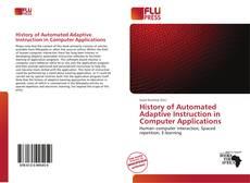 History of Automated Adaptive Instruction in Computer Applications kitap kapağı