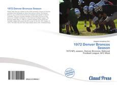 Bookcover of 1972 Denver Broncos Season