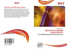 Bookcover of Black Rose (BDSM organization)