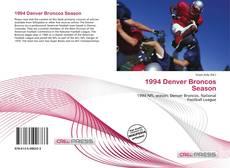 Bookcover of 1994 Denver Broncos Season