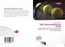 Bookcover of 2007 Abierto Mexicano Telcel