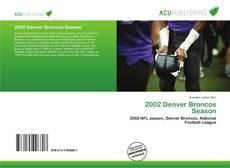 Обложка 2002 Denver Broncos Season