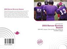 Bookcover of 2003 Denver Broncos Season