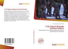 Buchcover von 11th Signal Brigade (United States)