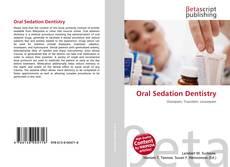 Bookcover of Oral Sedation Dentistry