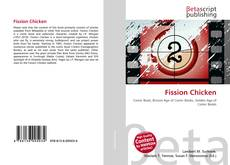 Bookcover of Fission Chicken