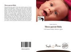 Couverture de Three-parent Baby