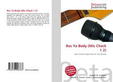 Couverture de Roc Ya Body (Mic Check 1 2)